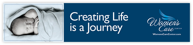 Women's Care Center Creating Life is a Journey Ad Panel